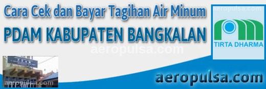 Cara cek dan bayar tagihan rekening PDAM Kabupaten Bangkalan