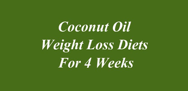 Coconut Oil Weight Loss Diets