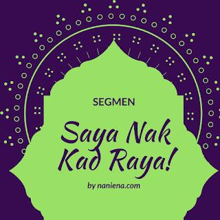 Segmen, Kad Raya, Blogger, Blog Miss Banu Story, Ucapan Hari Raya,