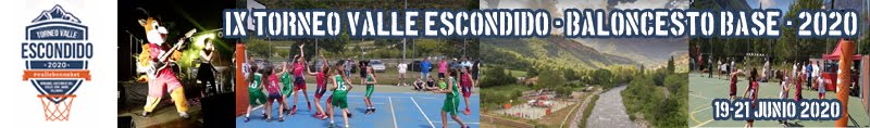 IX Torneo Valle Escondido 2020 - Baloncesto Base 19-21 Junio