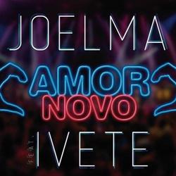 Amor Novo – Joelma Part. Ivete Sangalo