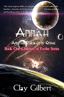 Annah and the Children of Evohe by Clay Gilbert