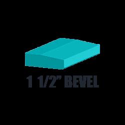 1 1/2 Bevel