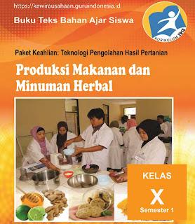 Bahan Ajar Siswa produksi makanan dan minuman herbal SMK Kelas X Semester 1