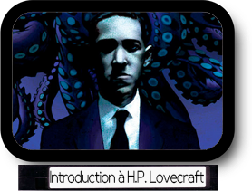Introduction à H.P. Lovecraft