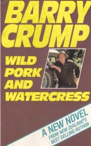 Wild Pork and Watercress by Barry Crump