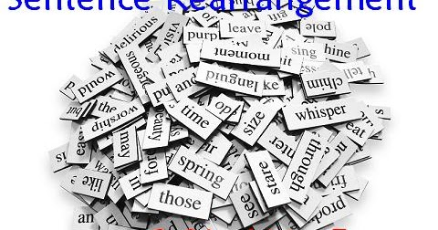 Tips for Sentence Rearrangement / Reordering in English