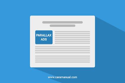 Cara Membuat Iklan Parallax Adsense Pada Postingan Blog