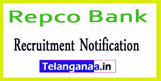 Repco Bank Recruitment Notification 2018