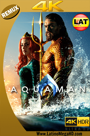 Aquaman (2018) Latino Ultra HD BDRemux 2160P - 2018