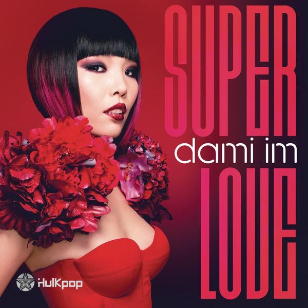 [Single] 임다미 (Dami Im) – Super Love