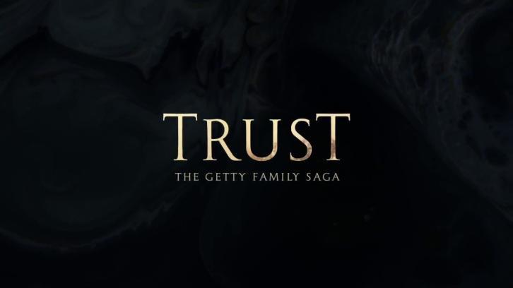 Trust - Promos, Cast and Promotional Photos, Key Art + Premiere Date