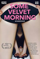Some Velvet Morning (2013) online y gratis