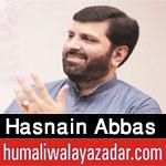 http://www.humaliwalayazadar.com/2018/03/hasnain-abbas-manqabat-2018.html