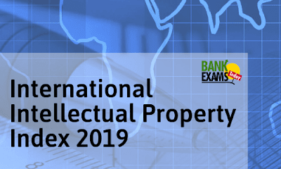 Intellectual Property Index 2019- Highlights