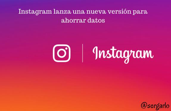 ahorrar, Datos, Instagram, instagram lite, Redes Sociales, Social Media, versión,