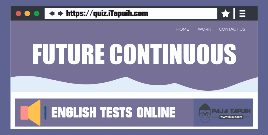 Quiz: Future Continuous Part 1