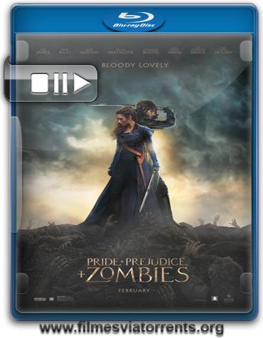 Orgulho e Preconceito e Zumbis Torrent - BluRay Rip 720p e 1080p Dublado