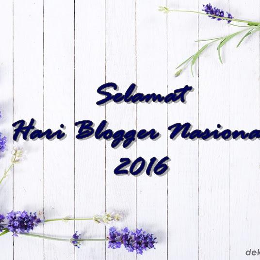 Selamat Hari Blogger Nasional 2016! Ini Dia 5 Blogger yang Saya Kagumi Saat Ini