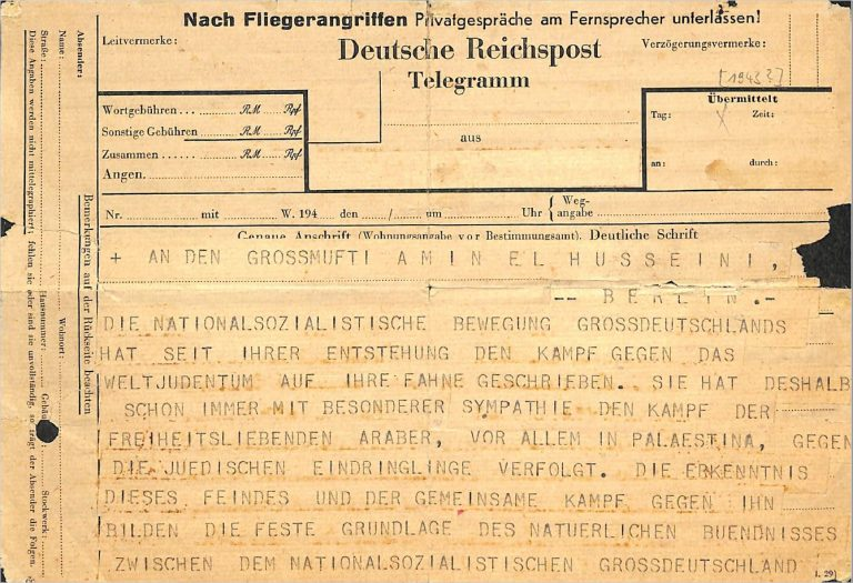 Himmlers telegram to the mufti on the common war of nazis and arabs the telegram concludes with the ss chief sending the mufti his warm greetings on the unhappy anniversary of the balfour declaration and best wishes for m4hsunfo