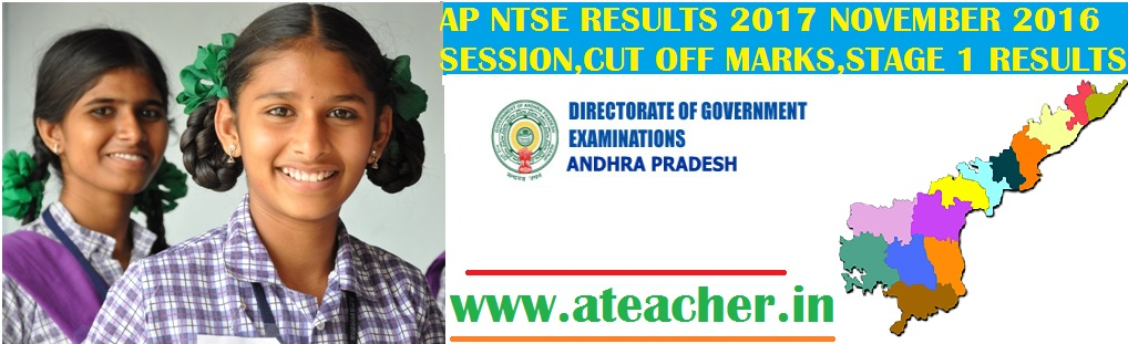 AP NTSE RESULTS 2017 NOVEMBER 2016 SESSION