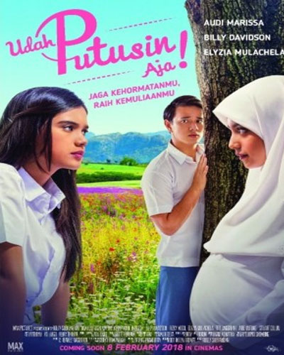 Download Dj Akimilaku 2018 Terbaru: Download Film Udah Putusin Aja 2018 Full Movie