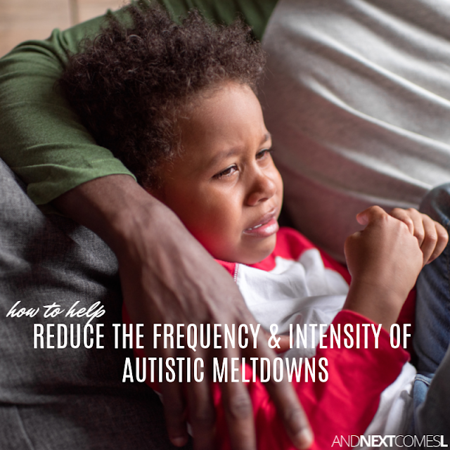 Tips on how to help reduce the intensity and frequency of autism meltdowns