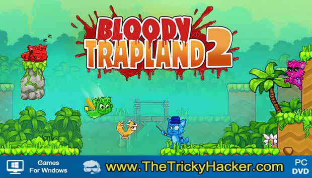 Bloody Trapland 2 Curiosity
