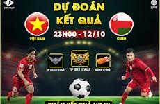 [Sự kiện] Dự đoán kết quả Việt Nam vs Oman nhận VIP GOLD 15 ngày
