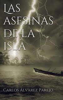 Reseña: Las asesinas de la isla - Carlos Álvarez Parejo