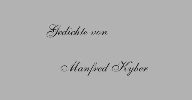Gedichte Und Zitate Fur Alle Gedichte Von Manfred Kyber