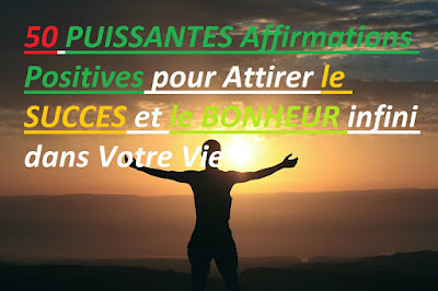 affirmations positives argent, affirmations positives puissantes, affirmations positives pour maigrir, affirmations positives louise hay, affirmations positives puissantes, affirmation positive travail,