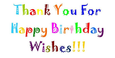 Thank You for the Birthday Wishes – Thanks Birthday Greetings