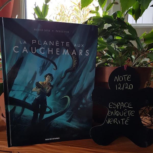 La planète aux cauchemars de Patrick Pion et Mathieu Sapin