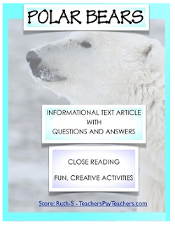 photo of Polar Bears Close Reading Informational Text, PDF, ELA, student worksheets, Ruth S. Teachers Pay Teachers