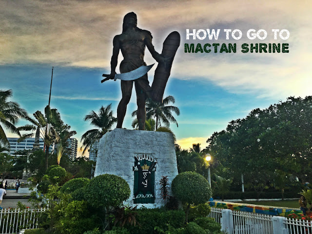 How to go to Mactan Shrine Lapu-Lapu Shrine in Lapu-Lapu City Cebu