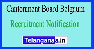 Cantonment Board Belgaum Recruitment Notification 2017