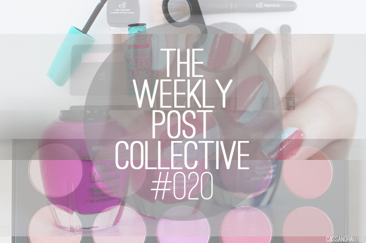 THE WEEKLY POST COLLECTIVE #020 - CassandraMyee