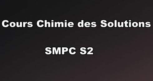 Cours Chimie Des Solutions SMPC S2 PDF