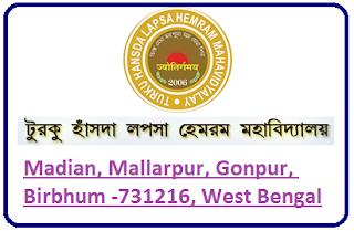 Turku Hansda Lapsa Hemram Mahavidyalay, Madian, Mallarpur, Gonpur, Birbhum -731216, West Bengal