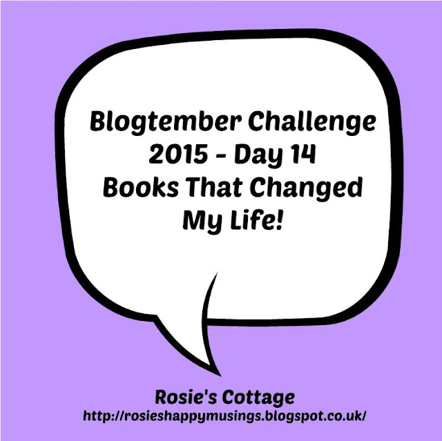 Blogtember Challenge Day 14 Books that changed my life