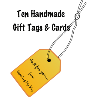 Handmade gift cards and tags add a lovely finishing touch to a wrapped present... 10 ideas so you can make your own ~ Threading My Way
