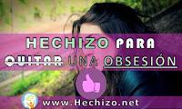 Hechizo para Quitar una Obsesión (por una persona y MUCHO más)