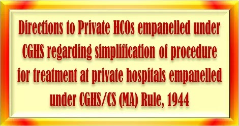 simplification-of-procedure-for-treatment-at-private-hospitals-cghs-directions-reg