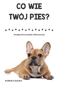 Co wie Twój pies? - Sophie Collins