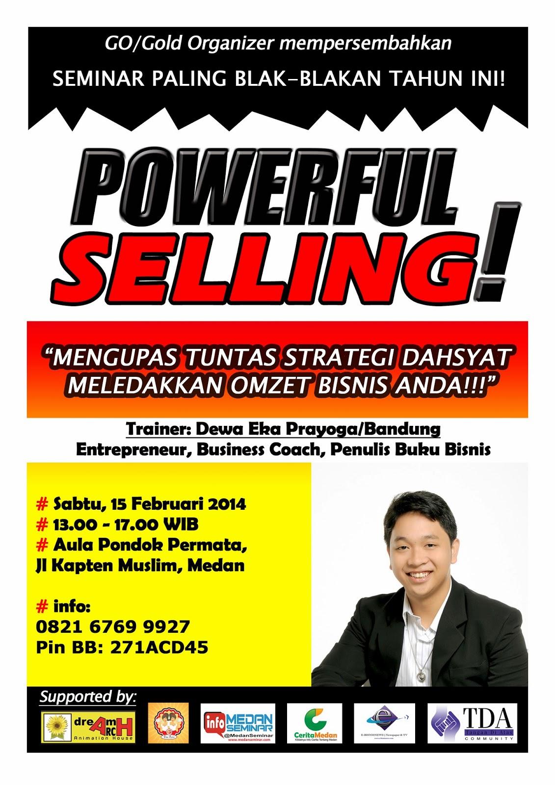 Seminar Medan : Powerfull Selling