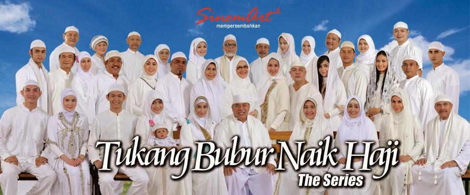 Profil Nama Pemain Tukang Bubur Naik Haji The Series