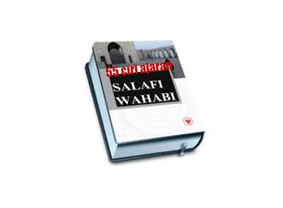 55 Ciri Ajaran Salafi Wahabi