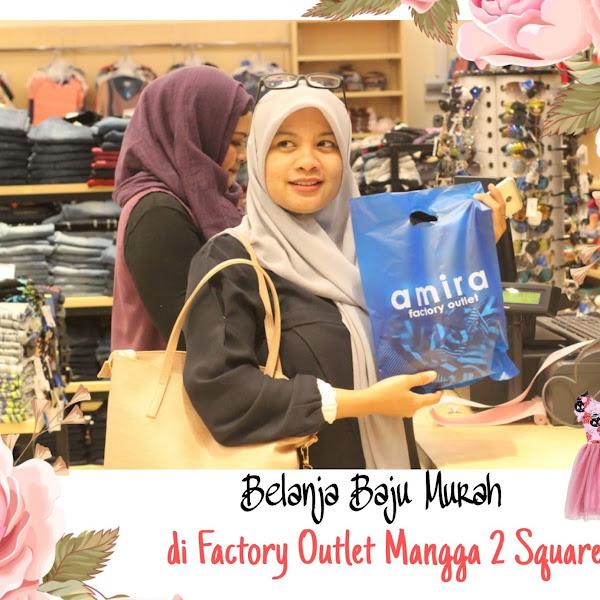 Belanja Baju Murah Dan Berkualitas di Mangga 2 Square