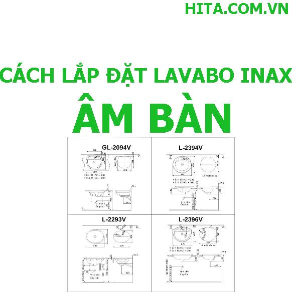 Cách lắp đặt lavabo Inax âm bàn chính hãng nhanh chóng